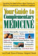 Your Guide to Complementary Medicine