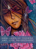 Art, Life, Reflections