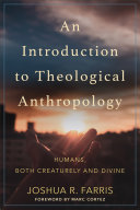 An Introduction to Theological Anthropology Pdf/ePub eBook
