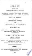A Sermon  on 2 Thess  iii  1  preached before the     Society for the Propagation of the Gospel     With the Report of the Society for the year 1831      lists  etc