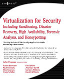 Virtualization for Security