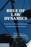 Rule of Law Dynamics