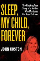 Sleep, My Child, Forever Pdf/ePub eBook