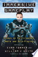 Immersive Gameplay