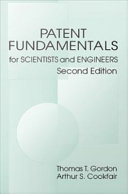 Patent Fundamentals for Scientists and Engineers, Second Edition