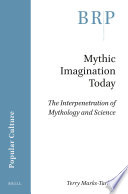 Mythic Imagination Today