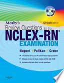 """Mosby's Review Questions for the NCLEX-RN Exam E-Book"" by Patricia M. Nugent, Judith S. Green, Barbara A. Vitale, Phyllis K. Pelikan"