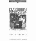 Classroom Interviews