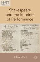 Shakespeare and the Imprints of Performance