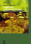 Vibrant Architecture
