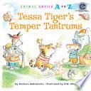 Tessa Tiger s Temper Tantrums