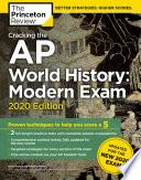 Cracking the AP World History  Modern Exam  2020 Edition