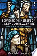Nourishing The Inner Life Of Clinicians And Humanitarians Book