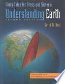 Study Guide for Press and Siever's Understanding Earth, Second Edition