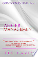 The Anger Management Workbook For Men And Women