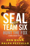 SEAL Team Six: Hunt the Fox Book
