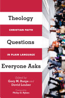 Theology Questions Everyone Asks