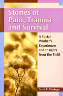 Stories of Pain  Trauma  and Survival