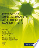 Food  Medical  and Environmental Applications of Nanomaterials