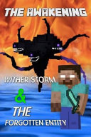The Awakening: Wither Storm and the Forgotten Entity