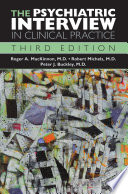 The Psychiatric Interview in Clinical Practice, Third Edition