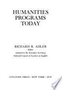 Humanities Programs Today
