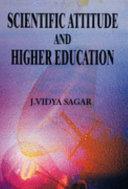 Scientific Attitude and Higher Education
