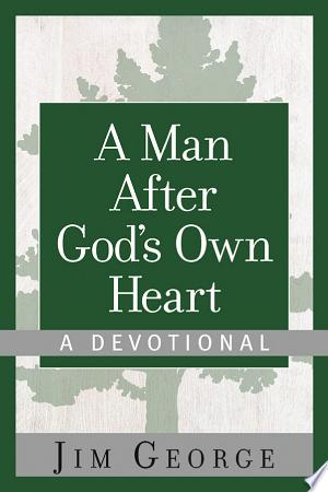 Download A Man After God's Own Heart--A Devotional Books - RDFBooks