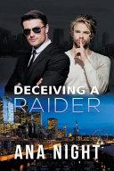 Deceiving a Raider