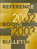 Reference Books Bulletin 2002 03