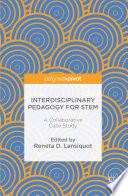 Interdisciplinary Pedagogy for STEM