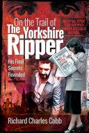 On the Trail of the Yorkshire Ripper Pdf/ePub eBook