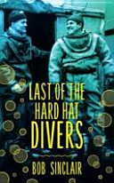 Last Of The Hard Hat Divers Book PDF