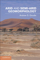 Arid and Semi-Arid Geomorphology