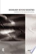 Sociology Beyond Societies