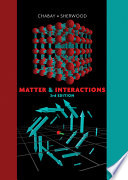"""Matter and Interactions"" by Ruth W. Chabay, Bruce A. Sherwood"