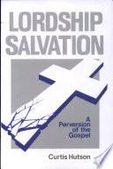 Lordship Salvation Book
