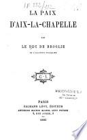 La paix d'Aix-la-Chapelle