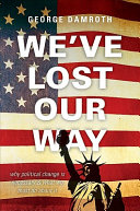 We've Lost Our Way