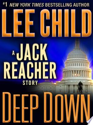 Download Deep Down: A Jack Reacher Story Free Books - Dlebooks.net