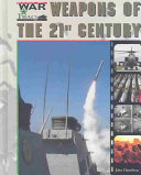 Weapons of the 21st Century