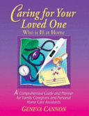 Caring for Your Loved One Who Is Ill at Home