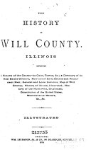 The History of Will County  Illinois