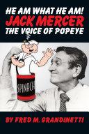Jack Mercer  the Voice of Popeye
