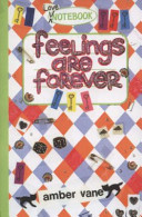 Feelings are Forever