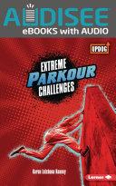 Extreme Parkour Challenges Pdf/ePub eBook