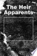 The Heir Apparents