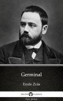 Germinal by Emile Zola - Delphi Classics (Illustrated) Pdf/ePub eBook