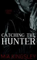 Catching The Hunter Book PDF