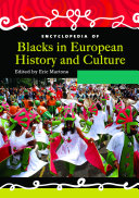 Pdf Encyclopedia of Blacks in European History and Culture [2 volumes] Telecharger